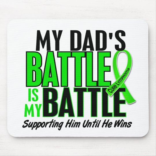 Lymphoma My Battle Too 1 Dad Mouse Pad
