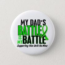 Lymphoma My Battle Too 1 Dad Pinback Button