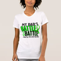 Lymphoma My Battle Too 1 Dad T-Shirt