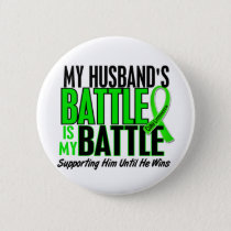 Lymphoma My Battle Too 1 Husband Button