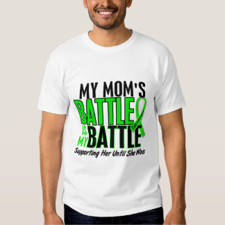 Lymphoma My Battle Too 1 Mom Tee Shirt