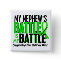 Lymphoma My Battle Too 1 Nephew Button