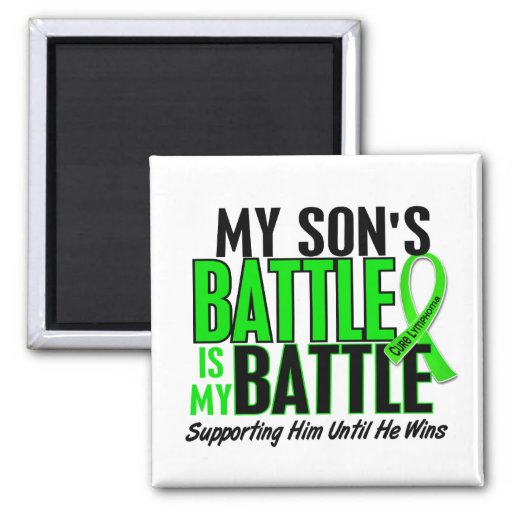 Lymphoma My Battle Too 1 Son 2 Inch Square Magnet