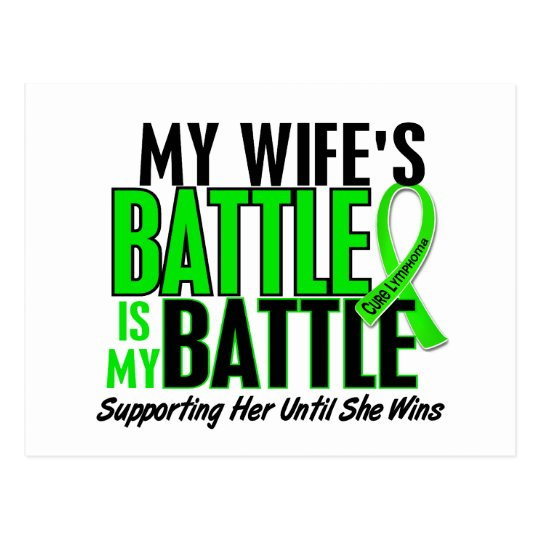 Lymphoma My Battle Too 1 Wife Postcard