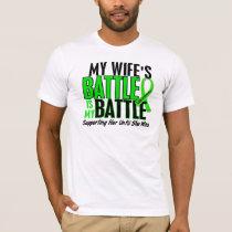 Lymphoma My Battle Too 1 Wife T-Shirt