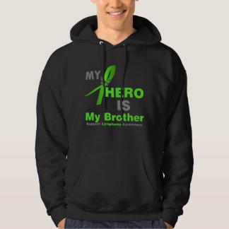Lymphoma My Hero is My Brother Hooded Pullover