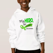 Lymphoma MY HERO MY MOMMY 42 Hoodie