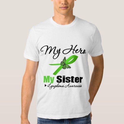 Lymphoma My Hero My Sister T-shirts