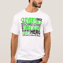 Lymphoma Non-Hodgkins HERO COMES ALONG 1 Friend T-Shirt