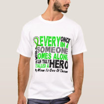 Lymphoma Non-Hodgkins HERO COMES ALONG 1 Mom T-Shirt