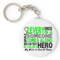 Lymphoma Non-Hodgkins HERO COMES ALONG 1 Wife Keychain