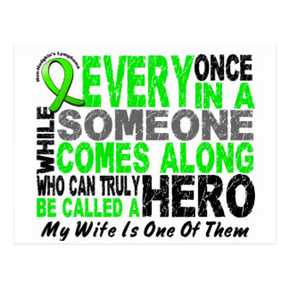 Lymphoma Non-Hodgkins HERO COMES ALONG 1 Wife Postcard