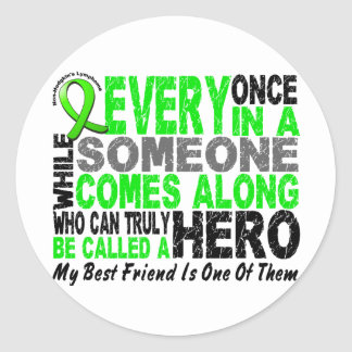 Lymphoma Non-Hodgkins HERO COMES ALONG Best Friend Classic Round Sticker