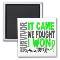 Lymphoma Survivor It Came We Fought I Won Magnet