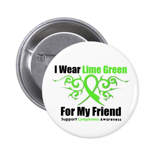 Lymphoma Tribal Ribbon For My Friend Button
