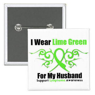 Lymphoma Tribal Ribbon For My Husband Pinback Button