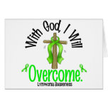Lymphoma With God I Will Overcome Card