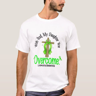 Lymphoma With God My Daughter Will Overcome T-Shirt