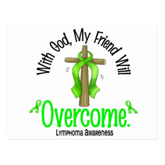 Lymphoma With God My Friend Will Overcome Post Cards