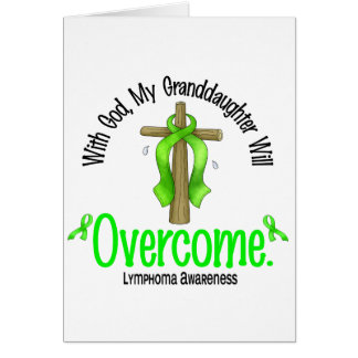 Lymphoma With God My Granddaughter Will Overcome Greeting Cards