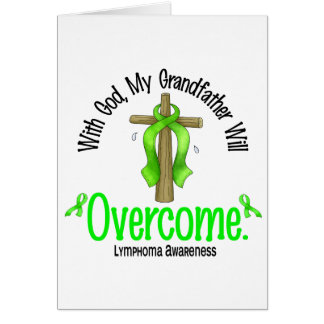 Lymphoma With God My Grandfather Will Overcome Greeting Card