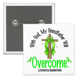 Lymphoma With God My Grandfather Will Overcome Pin