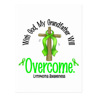 Lymphoma With God My Grandfather Will Overcome Post Cards