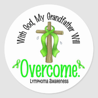 Lymphoma With God My Grandfather Will Overcome Round Stickers