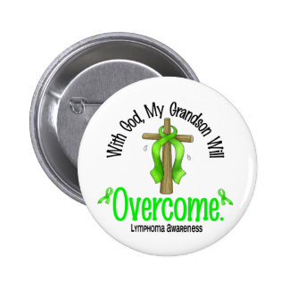 Lymphoma With God My Grandson Will Overcome Pinback Buttons