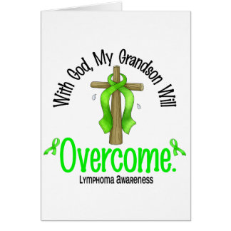 Lymphoma With God My Grandson Will Overcome Greeting Card