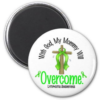 Lymphoma With God My Mommy Will Overcome 2 Inch Round Magnet