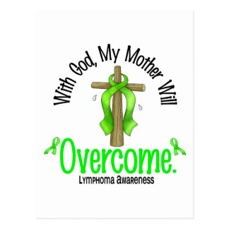 Lymphoma With God My Mother Will Overcome Postcard