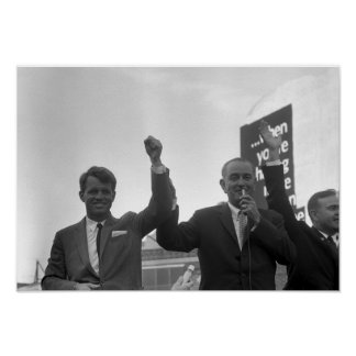 Lyndon Johnson With Robert Kennedy Poster