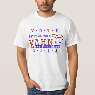Lynn S Kahn President 2016 Election Independents T-Shirt