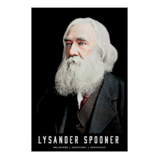 Lysander Spooner Colorized Customizable Poster
