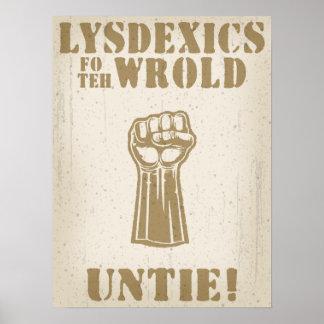 Lysdexics FO el Wrold Posters