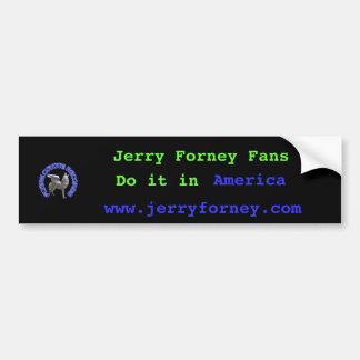 m_15ad35e4ea3b182008e07e3e2a14f3ee Jerry Forne Bumper Stickers