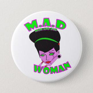 M.A.D. Woman (SINGLE MOM) Pinback Button