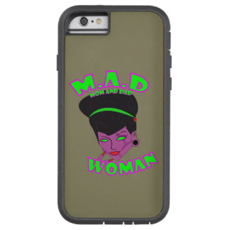 M.A.D. Woman (SINGLE MOM) Tough Xtreme iPhone 6 Case