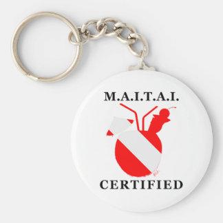 M.A.I.T.A.I. Certified Keychain