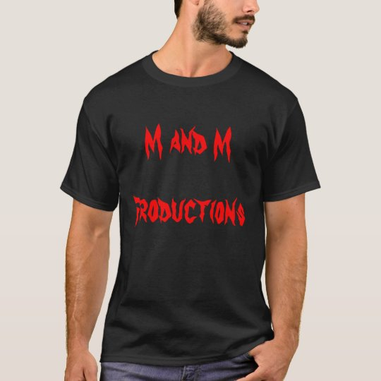 M and M Productions T-Shirt