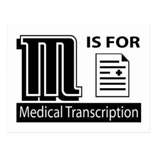 M está para la transcripción médica postal