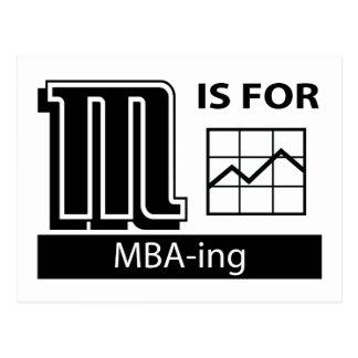 M está para MBA-ing Tarjeta Postal