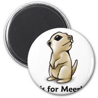 M está para Meerkat Imán Redondo 5 Cm