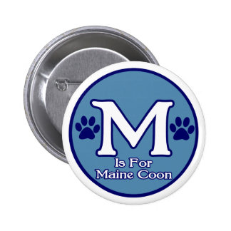M is for Maine Coon 2 Inch Round Button