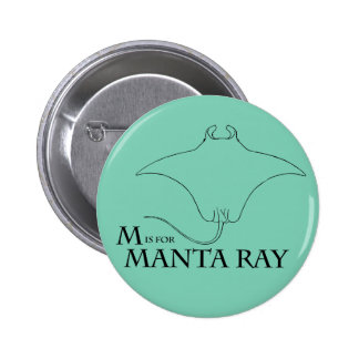 M is for Manta Ray badge 2 Inch Round Button