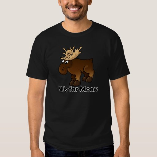 M is for Moose Shirts