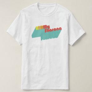 M-M-M-My Sharona 80s Music Quote Retro Typography T-Shirt