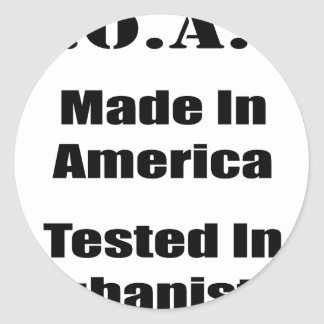 M.O.A.B. Made In America Tested In Afghanistan Blk Classic Round Sticker