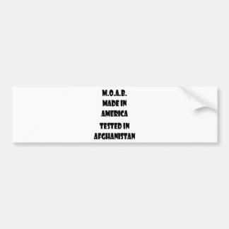 M.O.A.B. Made In America Tested In Afghanistan Bumper Sticker